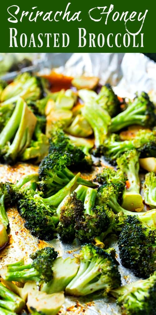 Sriracha Honey Roasted Broccoli